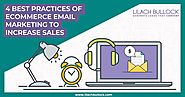 4 Best Practices of Ecommerce Email Marketing to Increase Sales