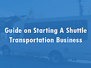 Start a Shuttle Transportation Business: Get The Answers To All Your Queries