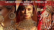 Latest Indian Bridal Jewellery Trends for Year 2018-2019