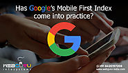 Has Google enabled the Mobile First Index for your website?