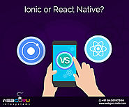 How To Choose Between Ionic & React Native Mobile App Frameworks?