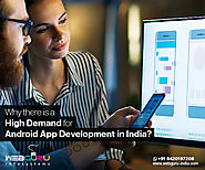 Why is Android App Development in India so Popular?