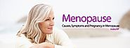 Menopause : Causes, Symptoms and treatment | Indira IVF