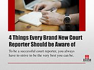 4 Things Every Brand New Court Reporter Should Be Aware of | Jilio Ryan