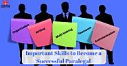 7 Important Skills to Become a Successful Paralegal