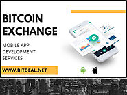 Bitcoin Exchange Mobile Application Development Services | Bitdeal