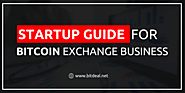 How to Start a Bitcoin Exchange Business | Build Your Own Bitcoin Exchange | Start Your Own Bitcoin Exchange Website