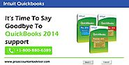 Support for QuickBooks 2014 Ends May 31st - It's Time to Say Goodbye to It
