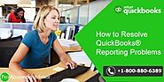 Learn How to Fix QuickBooks Reporting Problems [Step by Step Method]