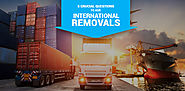 Important Questions to Ask For International Removals