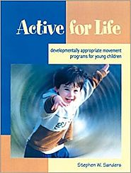 Book: Active for Life: Developmentally Appropriate Movement Programs for Young Children
