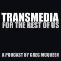 Transmedia for the rest of us by gregmcqueen on SoundCloud - Create, record and share your sounds for free