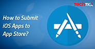 How to submit iOS App to App Store? | TechTIQ Solutions