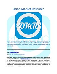 NiMH Battery Market: Global Market Size, Industry Growth, Future Prospects, Opportunities and Foreca by Orion Market ...