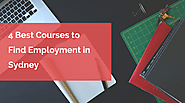 4 Best Courses to Find Employment in Sydney