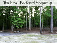 The Great Backyard Shape-Up | The Happier Homemaker