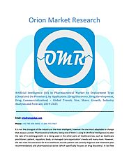 Artificial intelligence (AI) in Pharmaceutical Market: Growth, Size, Share and Forecast 2019-2025 by Orion Market Res...