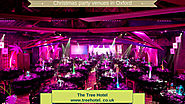 Best Christmas party venues in Oxford, London