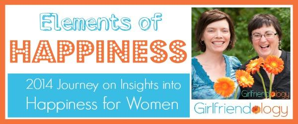 Headline for Elements of HAPPINESS - Girlfriendology 2014 Journey