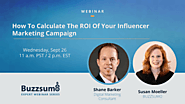 Welcome! You are invited to join a webinar: How to calculate the ROI of your influencer marketing campaign. After reg...
