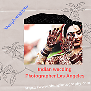 Best Indian Wedding Photographer Los Angeles