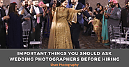 Important things you should ask Wedding Photographers before hiring