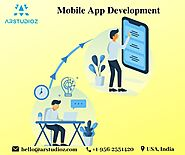 How to get best Mobile App Developmnent Company? | Arstudioz