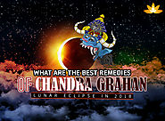 The Effects and Remedies of Chandra Grahan (Lunar Eclipse 2018)