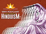 Polygamy is not allowed in Hinduism. Why? More than one Wife