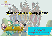 How to start a Group Home | How to Start a group home for Retirement Income | Group Home Riches