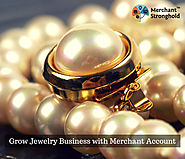 Looking Merchant Account for your Jewelry, Electronics Businesses