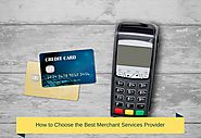 Few Ways to Choose Merchant Service Provider