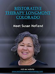 Restorative therapy longmont colorado