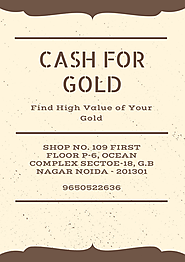 Cash for Gold in Delhi, Noida and Gurgaon