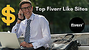 Top Sites Like Fiverr - First class Fiverr Alternatives To Make Huge Cash On Internet