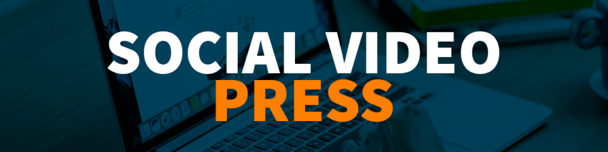 Headline for #44 Social Video Press [4-10.06.2018]