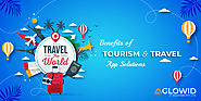 Benefits of Tourism & Travel App Solutions