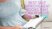 "Best self improvement books that can remove the ""I"" in ""YOU"""
