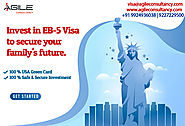 Looking to get an EB 5 Visa?
