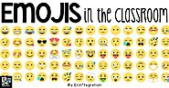 EMOJIS IN THE CLASSROOM - Erintegration