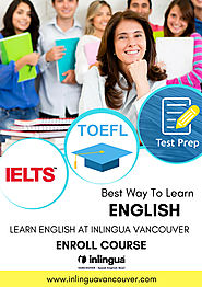 TOEFL Practice Tips From A Successful TOEFL Test Taker! – English course in Canada