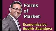 Introduction to Forms of Market (Part-1)-Economics