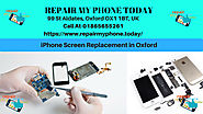 RepairMyPhoneToday Repairs all brands Mobile Phones in Oxford