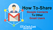 How Can I Share My Google Contacts With Other Gmail Users| ITFixTech
