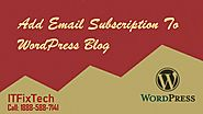 How to add Email subscription to WordPress Blog | ITFixTech