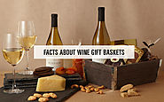 Facts About Wine Gift Baskets