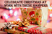 Celebrate Christmas At Work With These Hampers