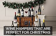 Wine Hampers That Are Perfect For Christmas Gifts