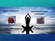 Importance of Crystals in Meditation