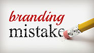 5 Branding Mistakes You Need to Stop Making Right Now